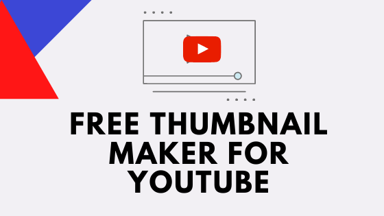 Free Thumbnail Maker for YouTube