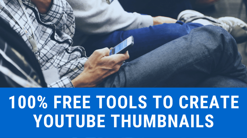 free tools to create thumbnails for youtube videos