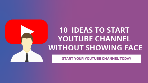 youtube video ideas without showing face