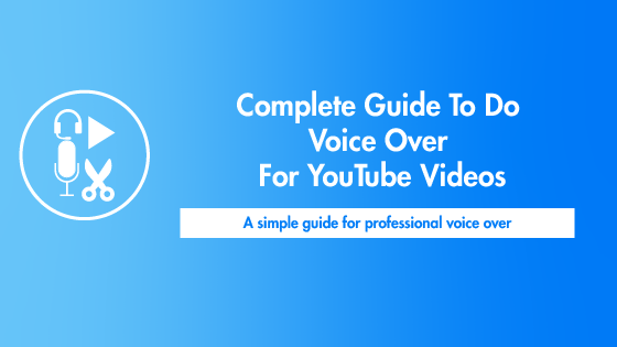 how to do voice over for youtube videos