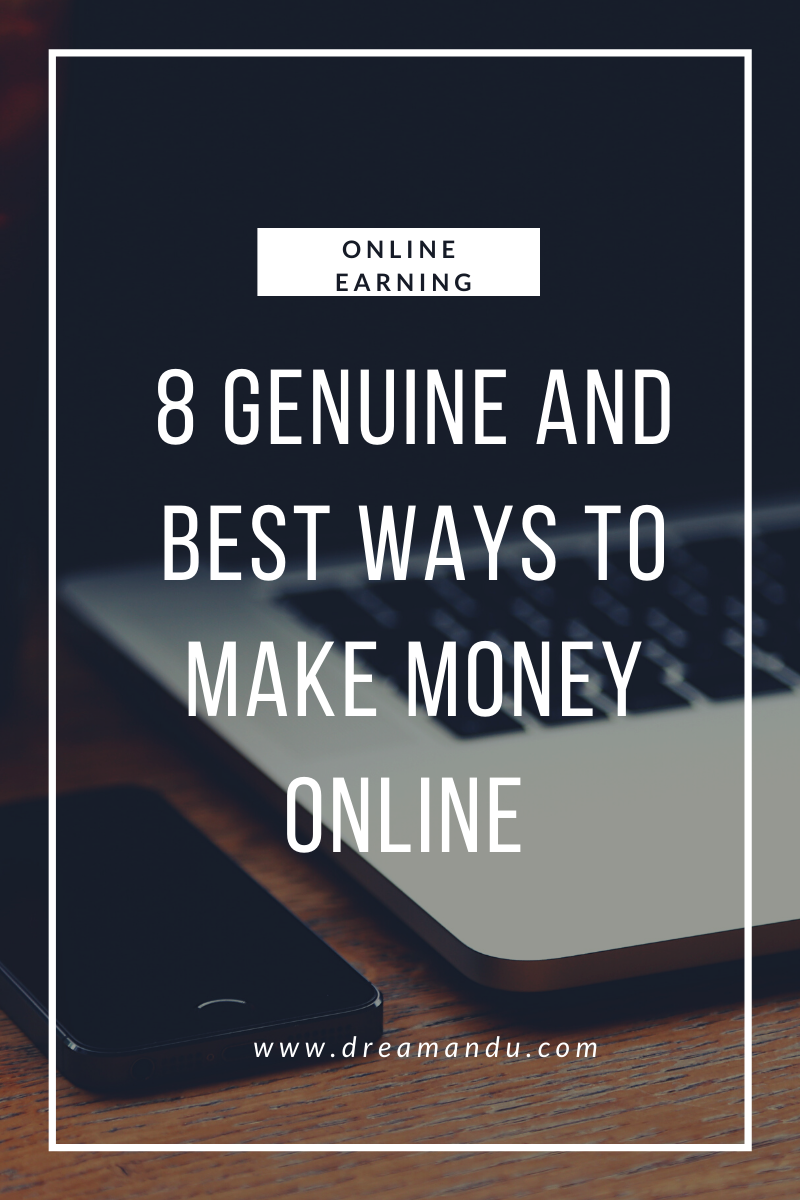 8 Genuine Ways To Make Money Online
